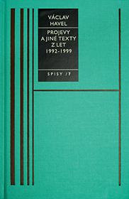 Spisy 7 (Projevy a jiné texty z let z let 1992-1999)