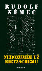 Nerozumím už Nietzschemu