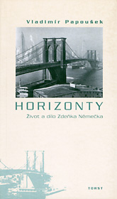 Horizonty (Život a dílo Zdeňka Němečka)