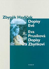Dopisy Evě, Eva Prusíková: Dopisy Zbyňkovi