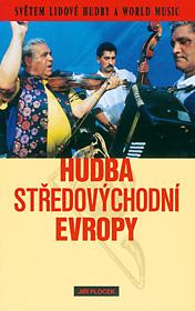 Hudba středovýchodní Evropy (Světem lidové hudby a world music)