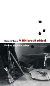 V Hitlerově objetí (Kapitoly z českého odboje)