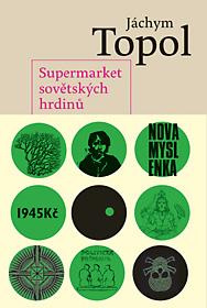 Supermarket sovětských hrdinů
