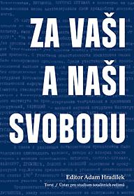 Za vaši a naši svobodu (ed. Adam Hradilek)
